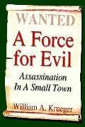 Force for Evil Assassination in a Small Town