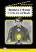 Thomas Edison Invents the Lightbulb