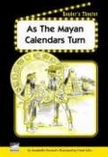 As the Mayan Calendars Turn