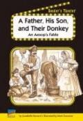Father, His Son, and Their Donkey : An Aesop's Fable