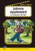 Johnny Appleseed : An American Tall Tale