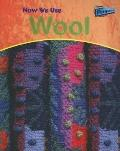 How We Use Wool