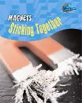 Magnets Sticking Together!