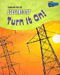 Electricy Turn It On!