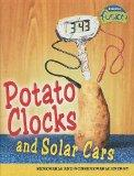 Potato Clocks and Solar Cars Renewable and Non-renewable Energy