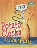 Potato Clocks and Solar Cars: Renewable and Nonrenewable Energy (Raintree Fusion: Physical S...