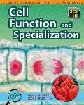 Cell Function and Specialization