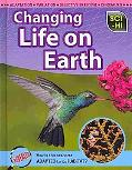 Changing Life on Earth (Sci-Hi: Life Science)