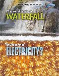 How Does A Waterfall Become Electricity? (Perspectives)