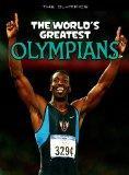The World's Greatest Olympians (The Olympics)