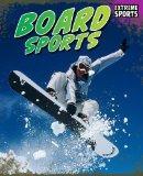 Board Sports (Read Me!)