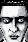 Dr. Jekyll and Mr. Hyde: A Graphic Novel (Illustrated Classics Series)