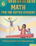 Math for the Gifted Student Grade 6 (For the Gifted Student)