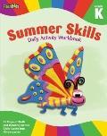 Summer Skills Daily Activity Workbook: Grade K (Flash Kids Summer Skills)