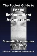 Pocket Guide to Facial Enhancement Acupuncture