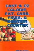 Fast & Ez Calorie, Fat, Carb, Fiber, & Protein Counter