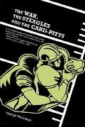 War, The Steagles And The Card-pitts