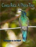 Costa Rica: A Photo Tour, Volume 2