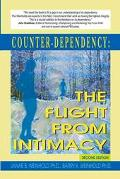 Counter-Dependency The Flight from Intimacy