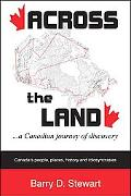 Across The Land A Canadian Journey Of Discovery