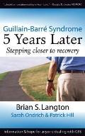 Guillain-barreacute Syndrome 5 Years Later