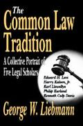 Common Law Tradition A Collective Portrait of Five Legal Scholars