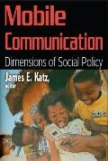 Mobile Communication : Dimensions of Social Policy