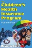 Child Health Insurance Program: Past and Future