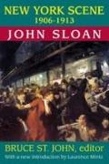 New York Scene: 1906-1913 : John Sloan