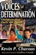 Voices of Determination : Children that Defy the Odds
