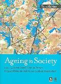 Ageing in Society European Perspectives on Gerontology