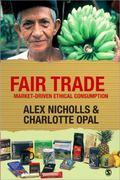 Fair Trade Market-Driven Ethical Consumption