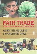 Fair Trade Market-Driven Ethical Consumption