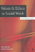 Values & Ethics In Social Work An Introduction