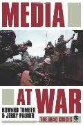 Media at War The Iraq Crisis