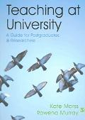 Teaching at University A Guide for Postgraduates And Researchers