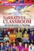 Narratives From The Classroom An Introduction To Teaching