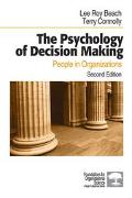 Psychology of Decision Making People in Organizations