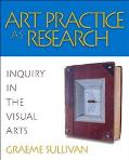 Art Practice As Research Inquiry In The Visual Arts