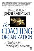 Coaching Organization A Strategy for Developing Leaders