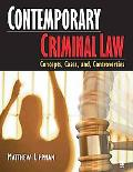 Contemporary Criminal Law Concepts, Cases, And Controversies