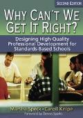 Why Can't We Get It Right? Designing High-quality Professional Development For Standards-bas...