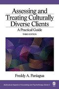 Assessing and Treating Culturally Diverse Clients: A Practical Guide, 3rd Edition (Multicult...