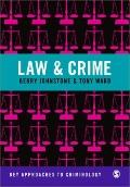 Law and Crime (Key Approaches to Criminology)