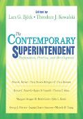 Contemporary Superintendent Preparation, Practice And Development