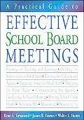 Practical Guide To Effective School Board Meetings