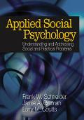 Applied Social Psychology Understanding and Addressing Social and Practical Problems