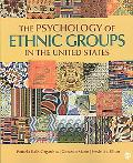Psychology of Ethnic Groups in the U. S.