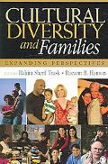 Cultural Diversity And Families Expanding Perspectives