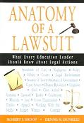 Anatomy of a Lawsuit What Every Education Leader Should Know About Legal Actions